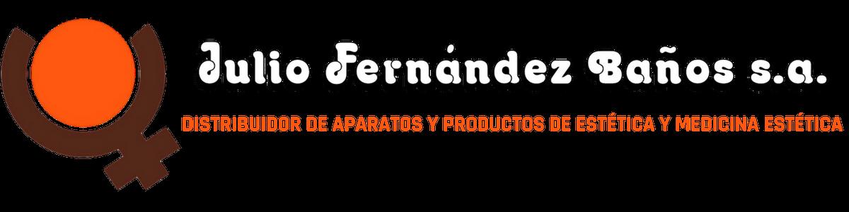 Distribuidor de aparatos y productos de estética y medicina estética | JULIO FERNÁNDEZ BAÑOS
